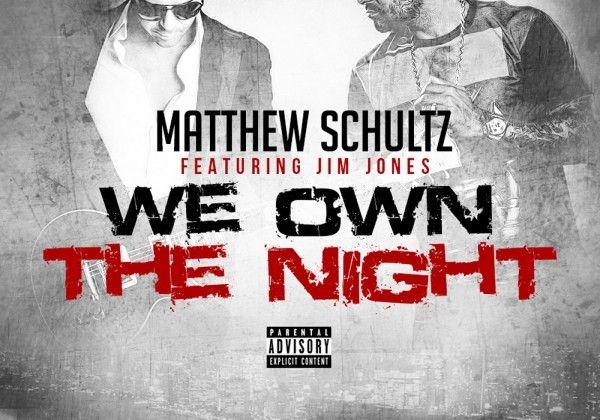 Matthew Schultz – We Own The Night | Hip Hop