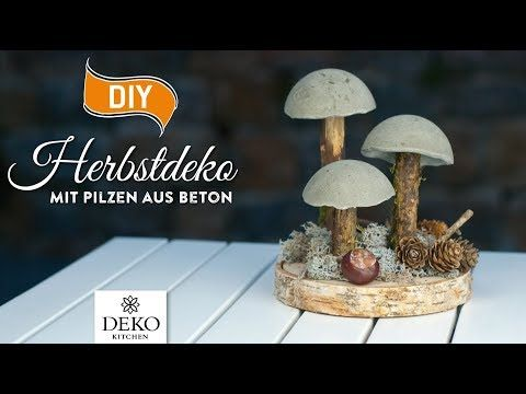 DIY: coole Herbstdeko mit Pilzen aus Beton [How to] Deko Kitchen - YouTube