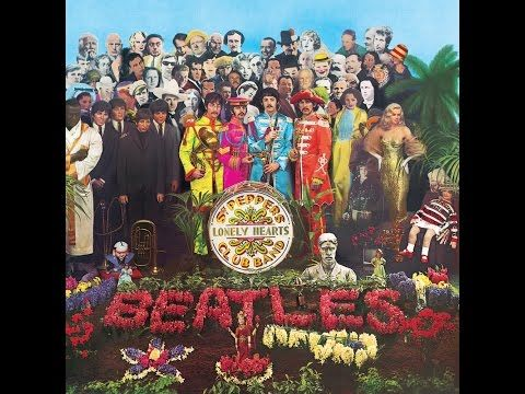 The Beatles - Sgt Pepper's Lonely Hearts Club Band (Full Album) - YouTube