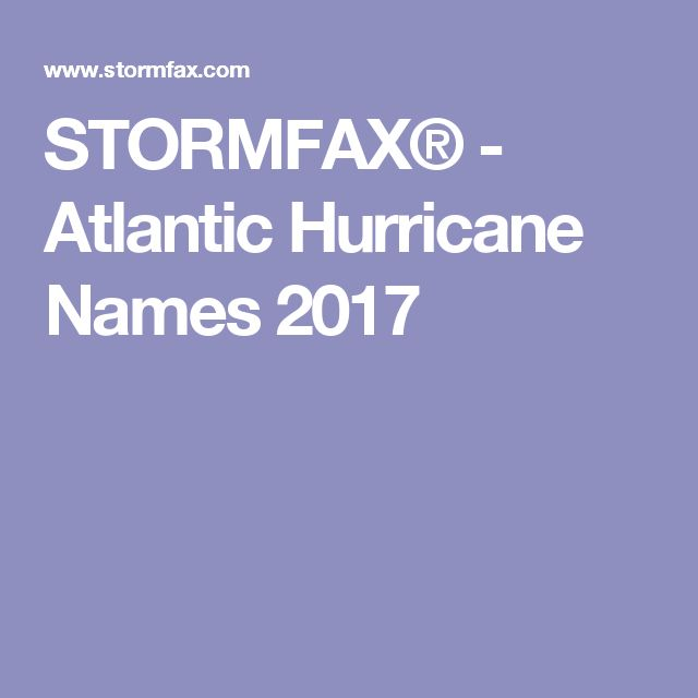 STORMFAX® - Atlantic Hurricane Names 2017