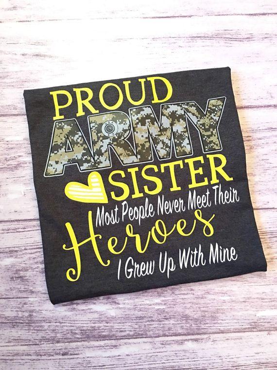 Proud Army Sister t-shirt, army sister shirt, proud army mom shirt, proud army sibling, army sister tee, army shirt