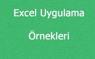 Bt ve Yazilim Dersi: Excel Uygulama Örnekleri