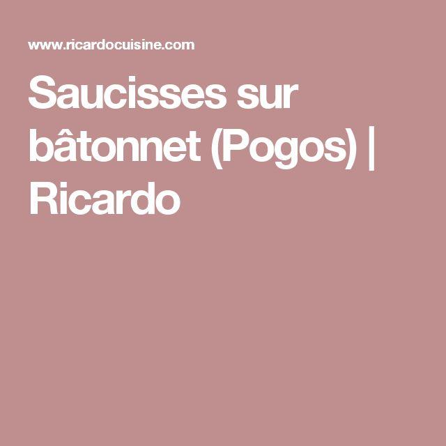 Saucisses sur bâtonnet (Pogos) | Ricardo