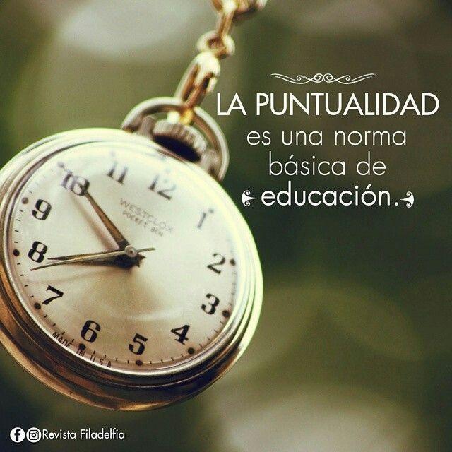 La puntualidad... es una norma básica de educación! ツ