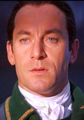 Jason Isaacs in The Patriot. A really bad guy but what can I say? He's still...
