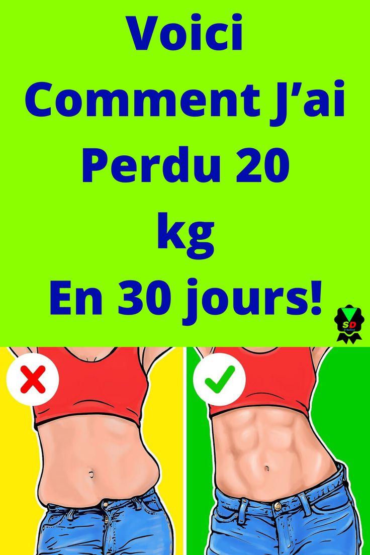 Voici Comment J'ai Perdu 20 kg En 30 jours! | Perdre du ...