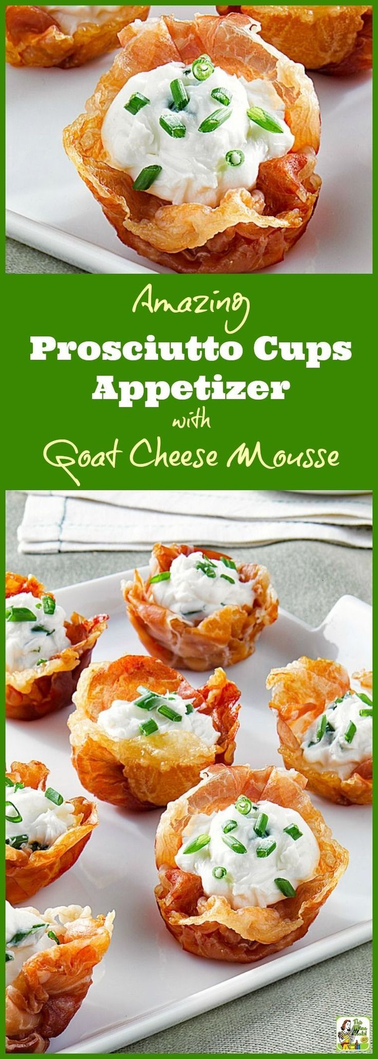 Try this Amazing Prosciutto Cups Appetizer with Goat Cheese Mousse at your party. Click to get this easy goat cheese appetizer recipe. This appetizer is gluten free since it uses prosciutto to form the cups, not pastry or phyllo dough.