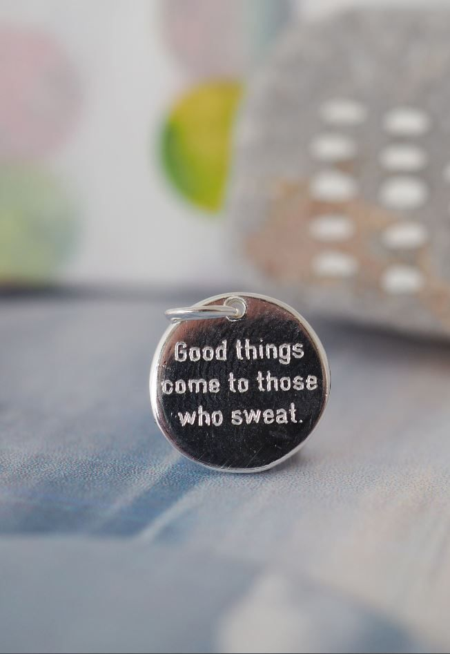 Good things come to those who sweat quote. Fitness motivational inspiration necklace for those who like working out. Engraved text in sterling silver pendant. Limited edition, so be quick to get one before they are gone.