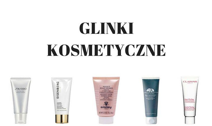 Glinki kosmetyczne – rodzaje, zastosowanie   Top 10