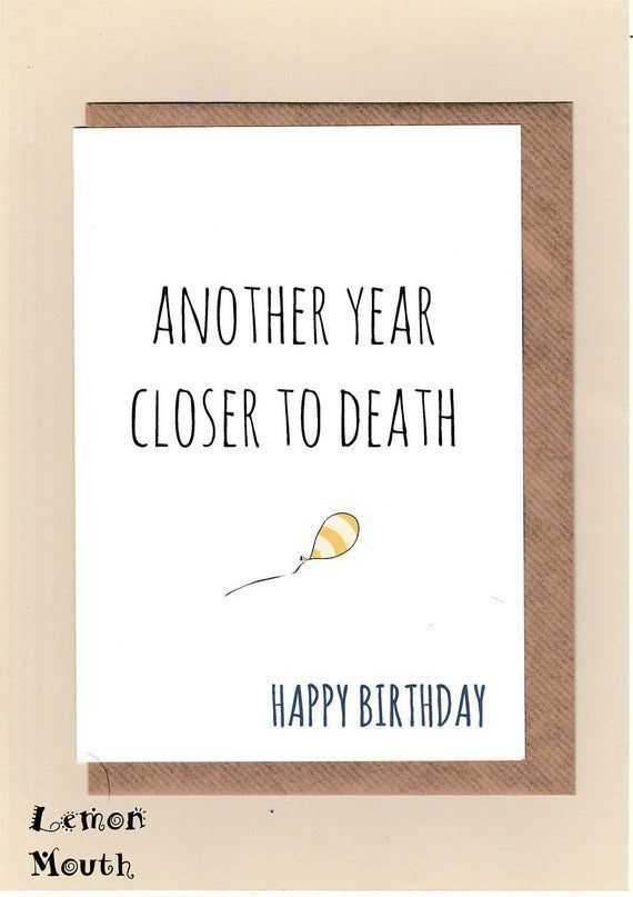 Getting Older Jokes In 2020 Birthday Humor Funny Birthday Cards Funny Anniversary Cards
