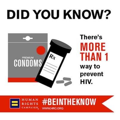 #BeInTheKnow on HIV & Prevention.  Did you know Post-Exposure Prophylaxis (PEP) and Pre-Exposure Prophylaxis or (PrEP) are two potential ways to prevent yourself from becoming HIV-positive?  http://www.hrc.org/blog/entry/be-in-the-know-hiv-prevention
