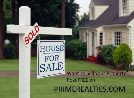 Want to sell your property??? Post free on PRIMEREALTIES.COM
