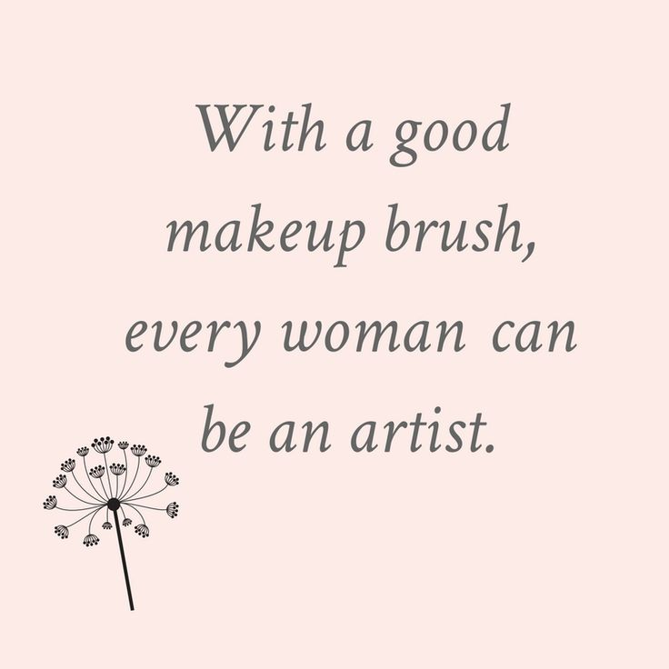 the 25 best makeup quotes ideas on pinterest beauty