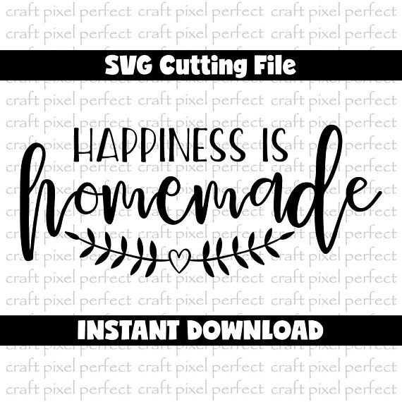 Happiness Is Homemade Home Decor Print Kitchen Quote: 1368 Best Vinyl Creations Images On Pinterest