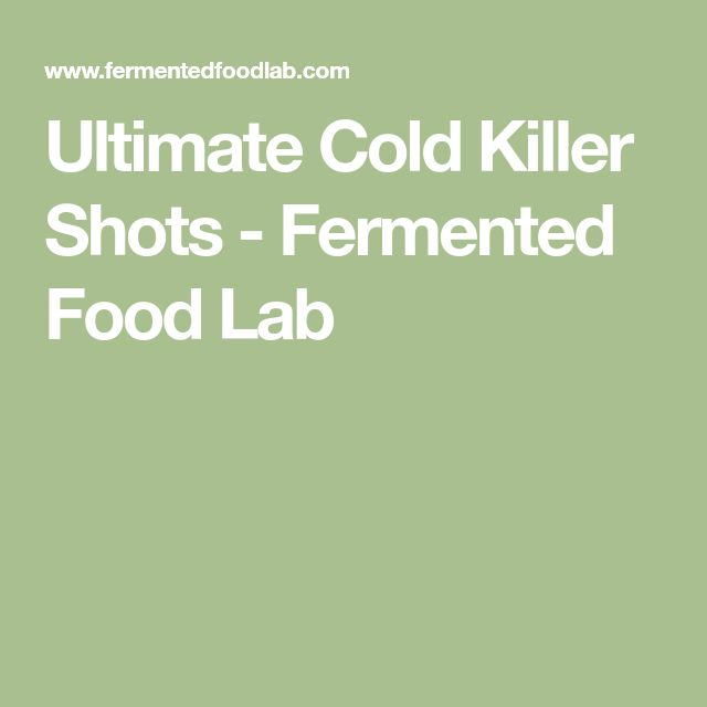 Ultimate Cold Killer Shots - Fermented Food Lab