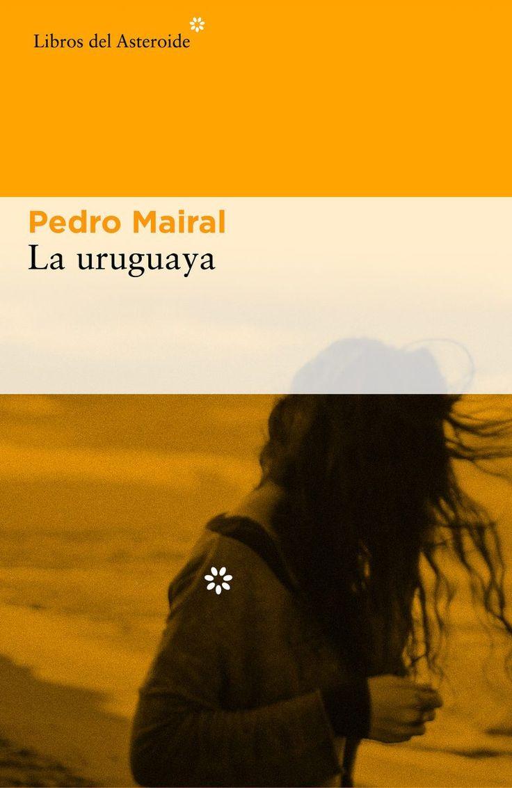 Libro de la Semana:LA URUGUAYA PEDRO MAIRAL