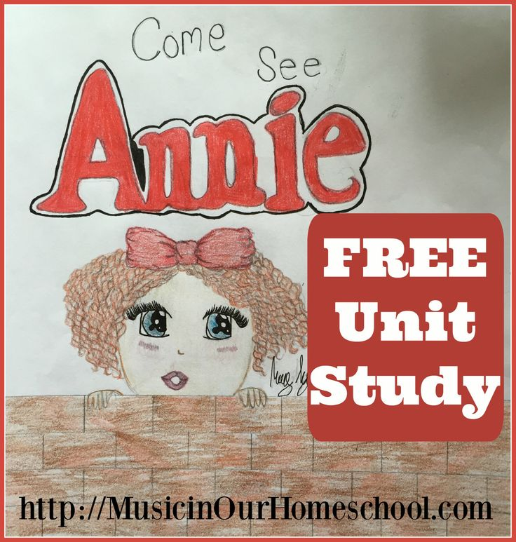 26 best annie the musical unit study images on pinterest annie the musical free unit study fandeluxe Image collections