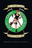 Redcaps' Queen: A Bad-Ass Faerie Tale!     Biker faeries meets Roller Derby...the Hunt is on!