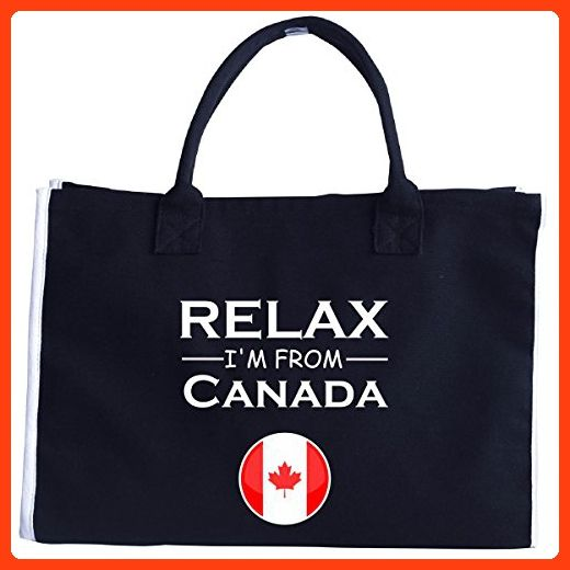 Chill Out And Relax. Im From Canada. Cool Gift Idea - Tote Bag (*Partner Link)