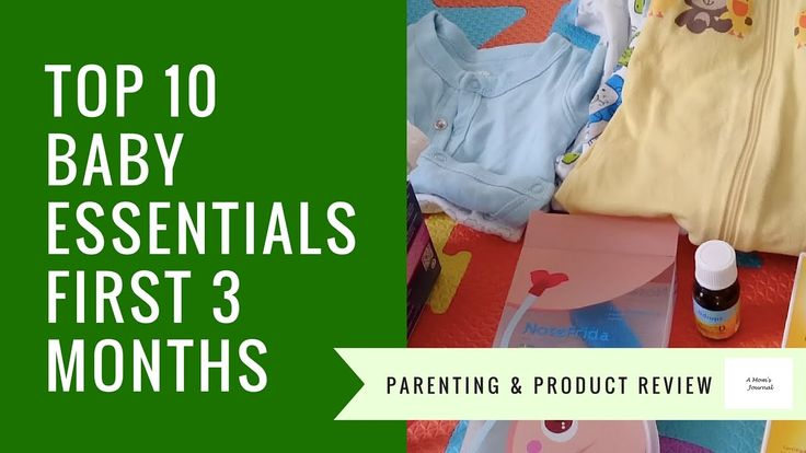 My Top 10 Baby Essentials - for an easier first 3 months with baby