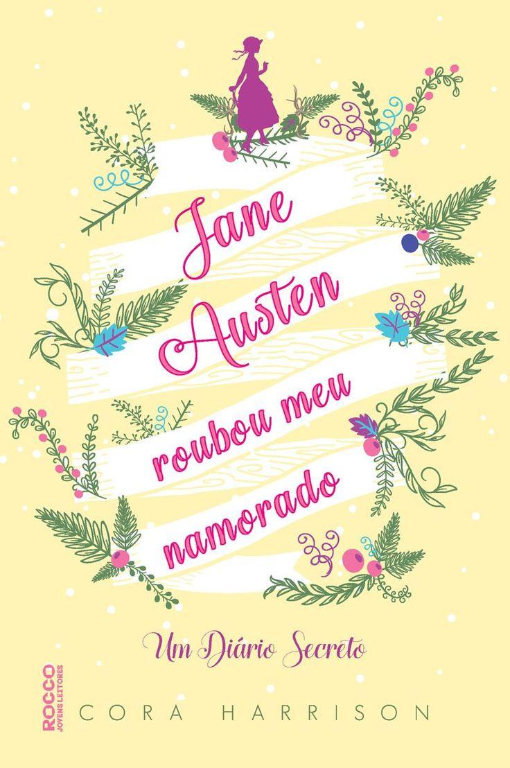 Editora Rocco lançará em Junho, Jane Austen roubou meu namorado, de Cora Harrison - Cantinho da Leitura