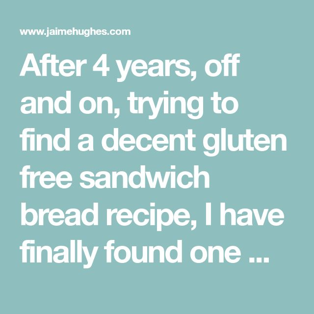 After 4 years, off and on, trying to find a decent gluten free sandwich bread recipe, I have finally found one my littles & I love! I found the Bob's Red Mill Gluten Free 1-to-1 Baking Flour a while back & it's been a lifesaver! I scoured the internet trying to find bread recipes with…