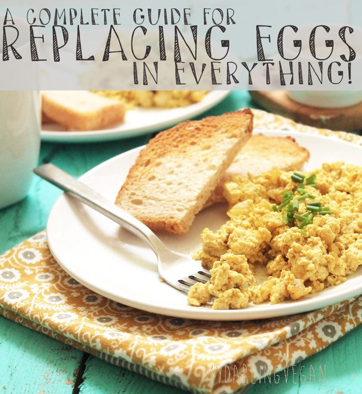 A Complete Guide to Replacing Eggs | My Darling Vegan | Bloglovin'