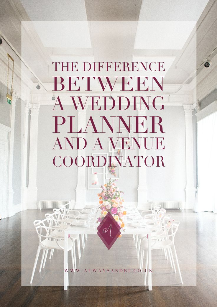 Difference Between A Wedding Planner And Venue Coordinator