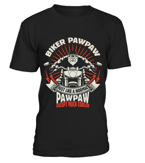 # Biker Pawpaw .  Tags:  Bicycle, Bike, Biker, Biker, Tattoos, Chopper, Funny, Motocross, Motocycle, Motorcycle, Motorcycles, biker, babe, biker, baby, biker, cartoons, biker, dude, biker, evolution, biker, grammy, biker, granny, biker, scene, biker, wedding, boston, biker, funny, love, natural, born, biker How to place an order 1. Choose the model from the drop-down menu 2. Click on >> Buy it now << 3. Choose the size and the quantity 4. Add your delivery address and bank details 5. And…