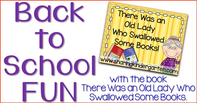 There Was an Old Lady Who Swallowed Some Books - Sharing Kindergarten