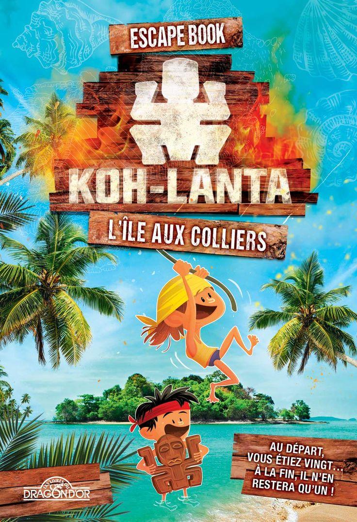 Lire Escape Box KohLanta L'île des oubliés en ligne