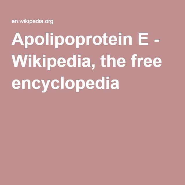 Apolipoprotein E - Wikipedia, the free encyclopedia