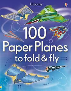 100 Paper Planes to fold & fly - Fun activity for the whole family!