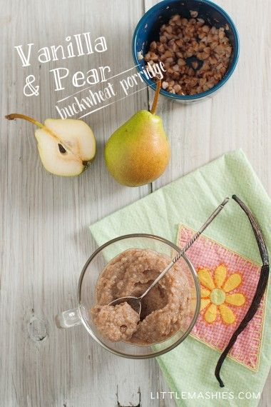 Baby food recipe Vanilla & Pear buchwheat porridge from Little Mashies reusable food pouches. For free recipe ebook go to Little Mashies website or Amazon