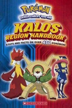 Pokemon: Kalos Region Handbook (Bound for Schools & Libraries) - NOBLE (All Libraries)