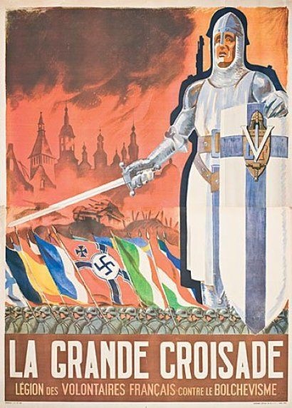 A Vichy French poster encouraging the able-bodied citizens of France join their European neighbors in the crusade against Bolshevism. A French knight is shown to fuse old glories with modern times, a common element in Fascist symbology.