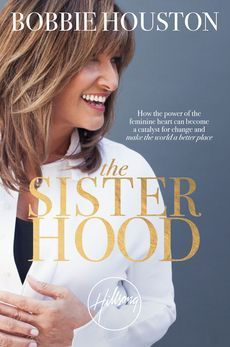 The Sisterhood -Bobbie Houston. Clearly defining sisterhood as movement worldwide to help women in need anywhere eg trafficking, hiv drugs. Great      18th April.