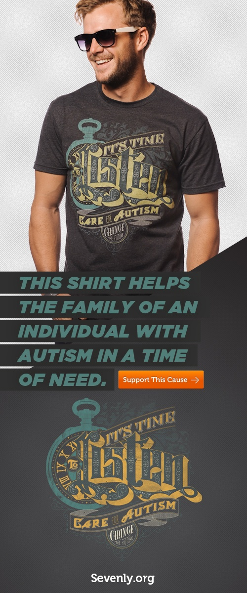 Check it. This shirt will help the family of an autistic child. See all the color options here: www.sevenly.org/keegan: Colors Options