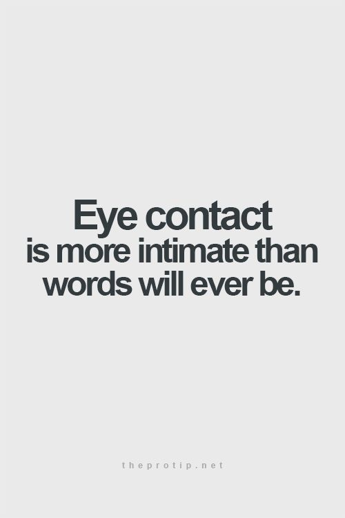 Eyes of the soul and thats where it counts...