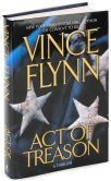 Act of Treason (Mitch Rapp Series #7) by Vince Flynn (Storyline Order #9)