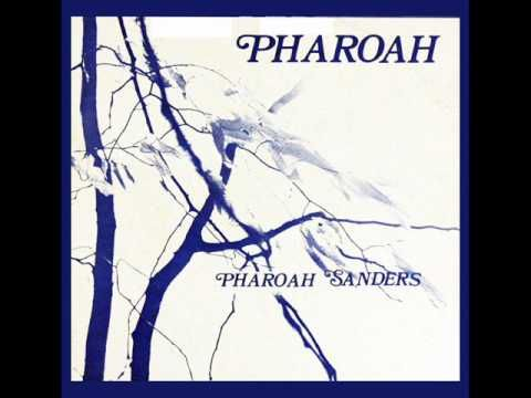 ▶ Pharoah Sanders - Harvest Time - YouTube