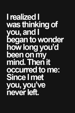 Typography romance i love you amazing true love love quotes Romantic i need you Thinking of You affection wondering quote picture how long always on my mind never left deep feelings occurred love quote for her love quote for him since i met you
