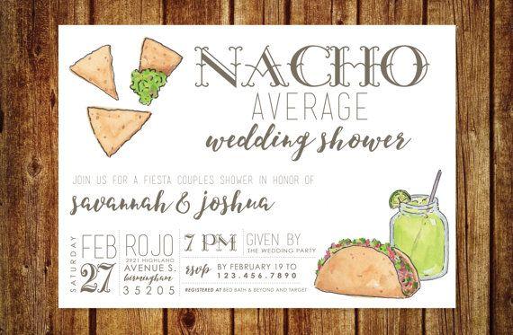 CUSTOM Listing for HANNAH Nacho Average Wedding Shower