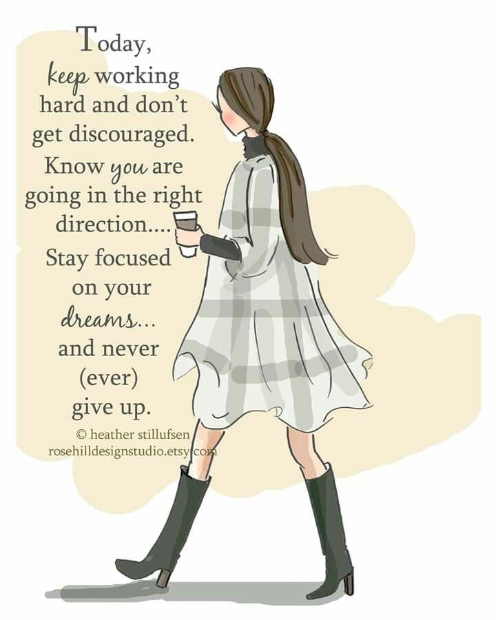 Motivational Quotes For Working Women: ...stay Focused On Your Dreams...