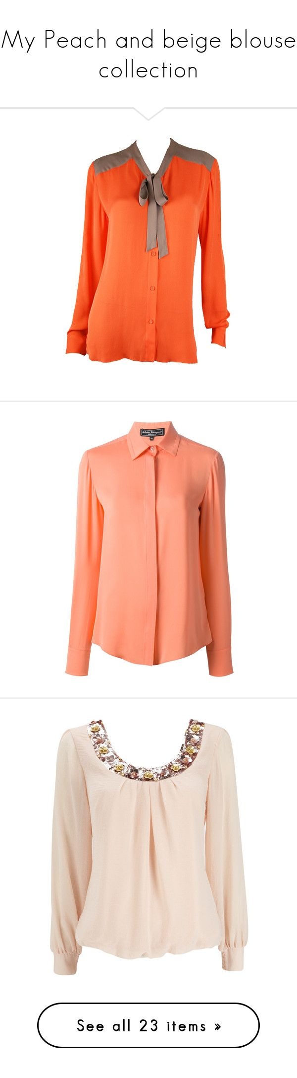My Peach and beige blouse collection by diinangel on Polyvore featuring tops, blouses, shirts, blusas, orange blouse, collared blouse, long sleeve shirts, collared shirt, shirts & blouses and collar top