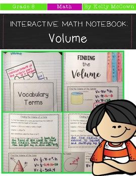These interactive notebook activities are intended to help students understand how to know the formulas for the volumes of cones, cylinders, and spheres, and how to use these formulas to solve real-world mathematical problems.       Included are: -4 different Volume activities to engage students-Teacher facilitated activity for 60-90 minutes of classroom time-Activities include: Vocabulary, Finding the Volume of a Cone, Finding the Volume of a Cylinder, and Finding the Volume of a Sphere…