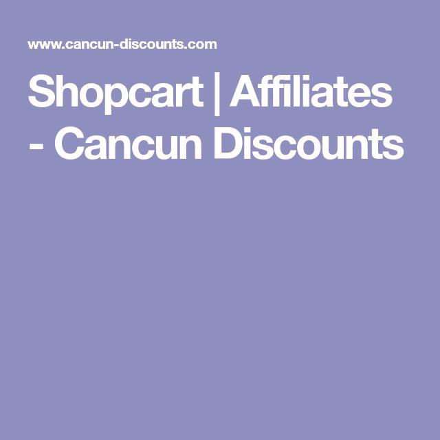 Shopcart | Affiliates - Cancun Discounts