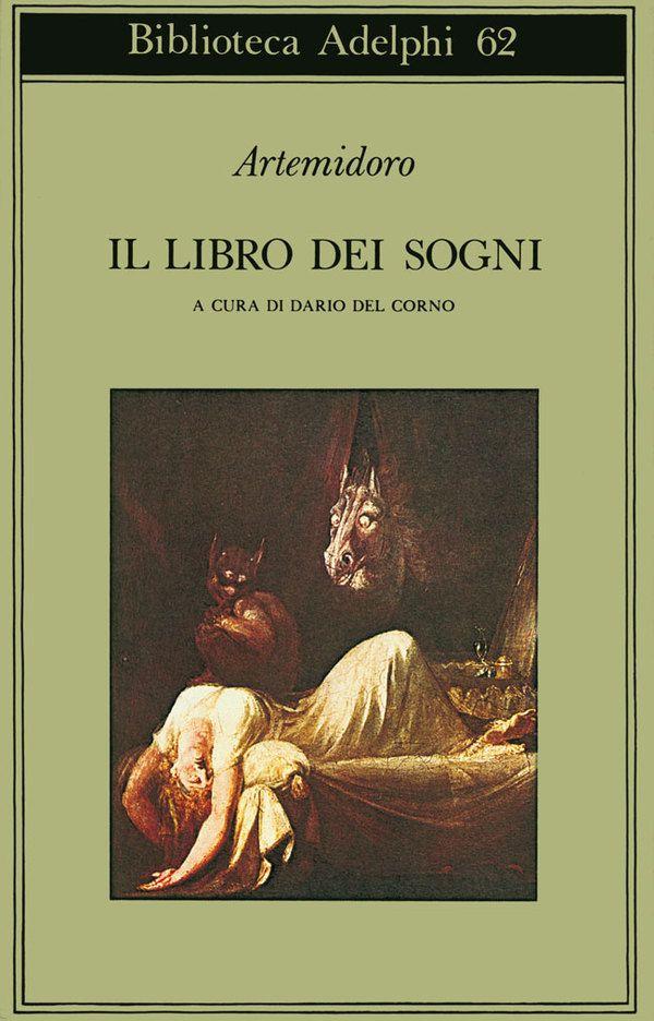Il libro dei sogni | Artemidoro - Adelphi Edizioni