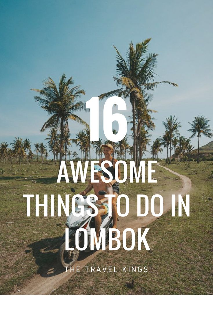 22 Awesome Things To Do In Lombok Indonesia Lombok Things To