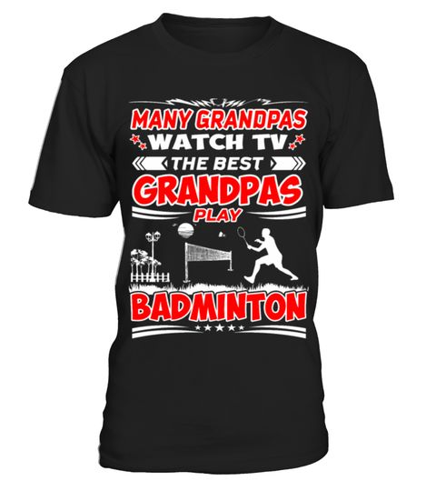 # Many Grandpas Watch TV Best Badminton Tshirt .  TIP: If you buy 2 or more (hint: make a gift for someone or team up) you'll save quite a lot on shipping.Click Here For More Design:Grandparents Day Gift Ideas | Grandparents Gift ShirtGuaranteed safe and secure checkout via:Watch, Tuba, Tshirt, TV, Player, Play, Performer, Musicians, Musical, Music, Melody, Marching, Many, Instrument, Guitarist, Guitar, Grandpas, Gift, Entertainer, Conductor, Best, Band, Artist, 2017, women, vintage, cheap…